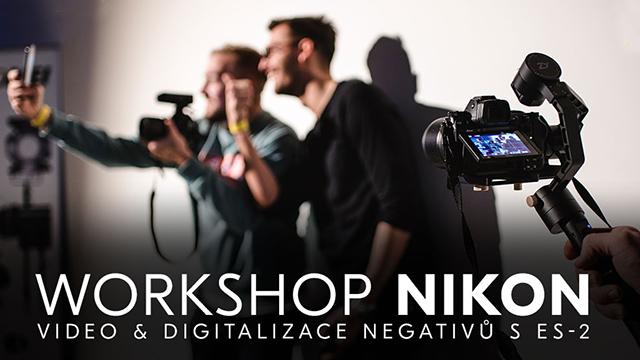Workshop: Video (nielen) s Nikon Z & Digitalizácia filmov fotoaparátmi Nikon
